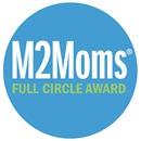 M2Moms Full Circle Award