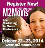 Register Now for the 10th M2Moms: Oct 22 & 23,  2014 m2moms.com